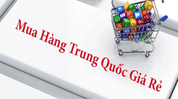 Dịch Vụ đặt Mua Hàng Trung Quốc Online